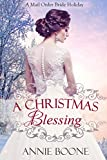 A Christmas Blessing (Christmas Mail Order Brides Book 2) best price on Amazon @ Rs. 0