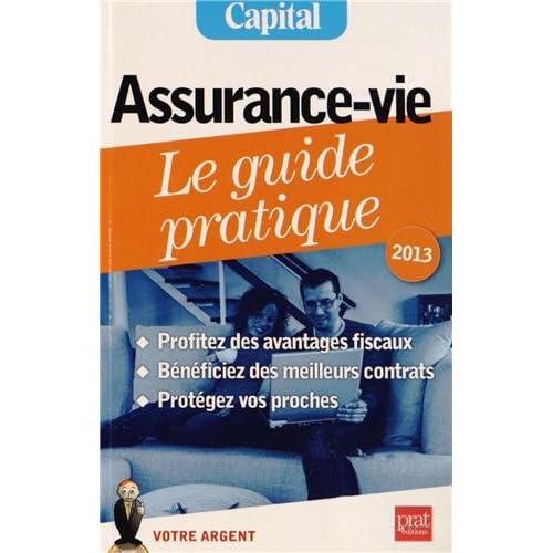 Assurance-vie, le guide pratique 2013