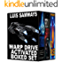Warp Drive Activated Boxed Set (Science Fiction Space Opera/ SF Thriller Boxed Set)