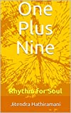One Plus Nine: Rhythm for Soul