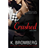 Crashed (The Driven Series Book 3) (English Edition)