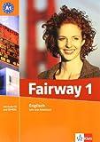 Fairway / A1. Lehr- und Arbeitsbuch + Audio-CD + CD-ROM