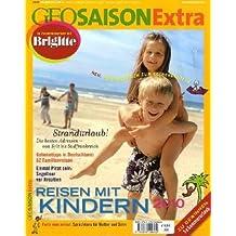 GEO Saison Extra 27/2010 Reisen mit Kindern 2010