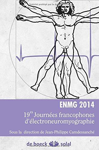 ENMG 2014 : 19e Journées francophones d'électroneuromyographie