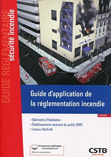 Guide d'application de la règlementation incendie