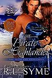 The Pirate Highlander (The Highland Renegades Book 3)