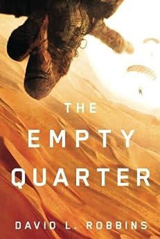 The Empty Quarter (A USAF Pararescue Thriller Book 2) (English Edition) von [Robbins, David L.]