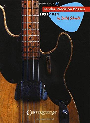 Fender Precision Basses: 1951-1954 (Usa Bass Guitar Fender)