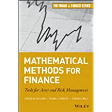 Mathematical Methods for Finance: Tools for Asset and Risk Management (Frank J. Fabozzi Series)