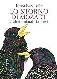 eBook Gratis da Scaricare Lo storno di Mozart e altri animali famosi (PDF,EPUB,MOBI) Online Italiano