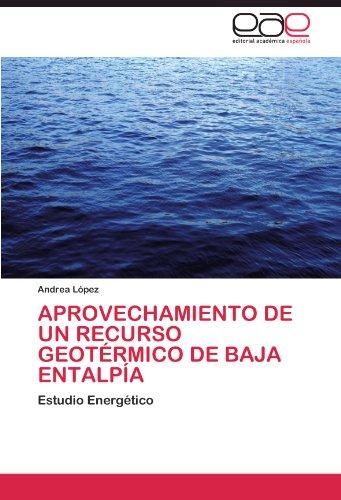 Aprovechamiento de un recurso geotérmico de baja entalpía por López Andrea