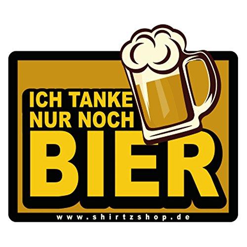 shirtzshop Ich tanke nur noch Bier Aufkleber Autoaufkleber Sticker Vinylaufkleber Decal (Noch Bier)