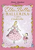 Ella Bella Ballerina and...