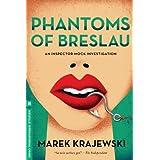Phantoms of Breslau: An Inspector Mock Investigation (Melville International Crime) by Marek Krajewski (2014-01-07)