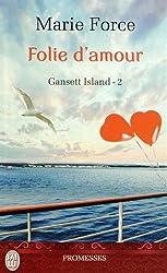 Gansett Island, Tome 2 : Folie d'amour