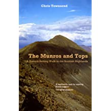 The Munros And Tops: A Record-Setting Walk in the Scottish Highlands