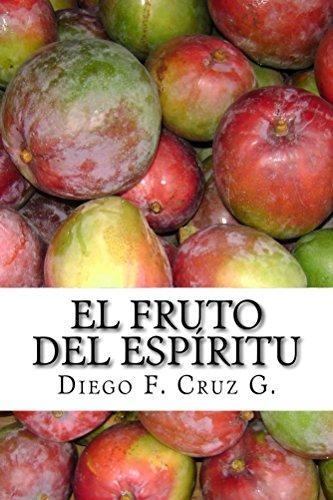 El fruto del Espíritu: La habilidad para relacionarnos con las personas y ser buen testigo de Cristo (Manuales de Estudio Bíblico Cruz nº 4)