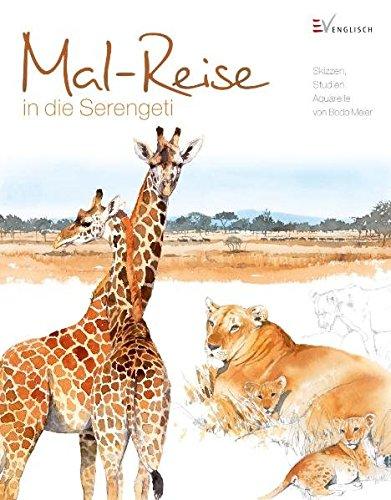 Mal-Reise in die Serengeti