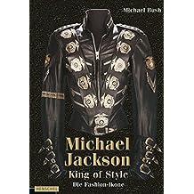 Michael Jackson - King of Style: Die Fashion-Ikone