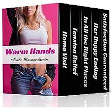 Warm Hands: 5 Erotic Massage Stories (English Edition)