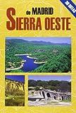 La sierra oeste de Madrid (Las Mejores Excursiones Por...)