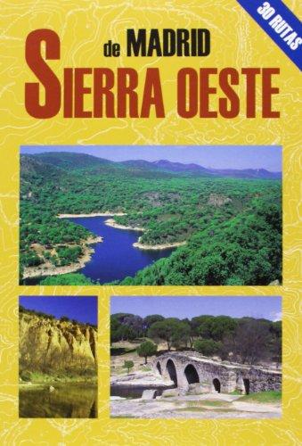 La sierra oeste de Madrid (Las Mejores Excursiones Por...) por Juan Pablo Avisón