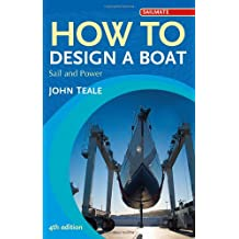 How to Design a Boat: Sail and Power