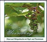 Rund um den Weinberg: Natur und Weingeräusche mit Vogel- und Tierstimmen