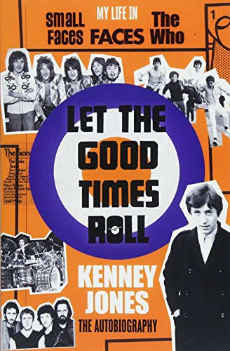Let the Good Times roll: The Autobiography