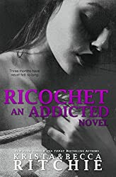 Ricochet (Addicted Series) (English Edition)