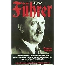 The Fuhrer: Hitler's Rise to Power by Konrad Heiden (1999-10-14)