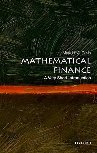 Mathematical Finance: A Very Short Introduction (Very Short Introductions) (English Edition)