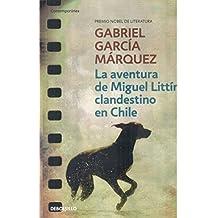 Aventura De Miguel Littin, Clandestin