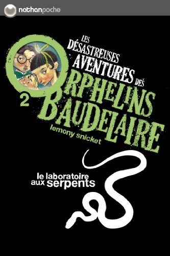 Le laboratoire aux serpents: 2 (POCHES NATHAN) (French Edition)
