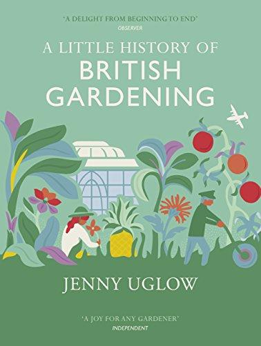 A Little History Of British Gardening por Jenny Uglow