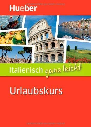 Italienisch ganz leicht. Urlaubskurs by Jutta Eckes;Piero Salab?(2011-02-26)