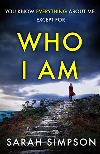Who I Am: A dark psychological thriller with a stunning for sale  Delivered anywhere in UK