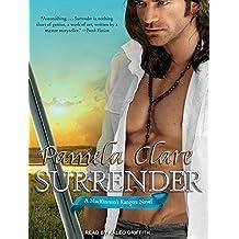Surrender (MacKinnon's Rangers) by Pamela Clare (2013-07-15)