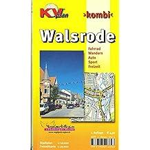 Walsrode: 1:15.000 Stadtplan mit Freizeitkarte 1:25.000 inkl. Radrouten und Wanderwegen der Vogelpark-Region (KVplan-Kombi-Reihe / http://www.kv-plan.de/reihen.html)