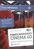 Cinema 4D 11 - Praxis Workshops Vol. 2 - Markus Junker