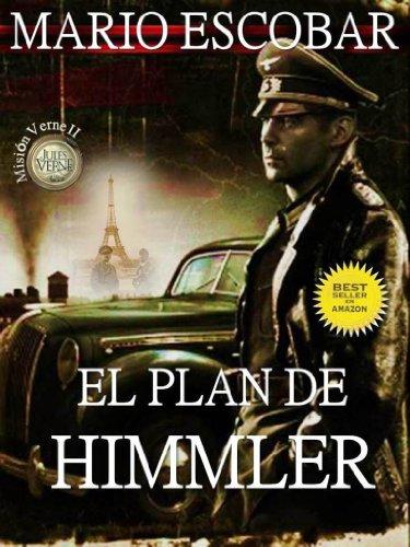 El plan de Himmler (2ª Edición) (Saga Mision Verne)