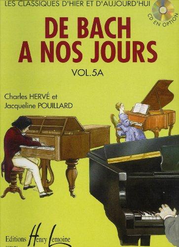De Bach à nos jours Volume 5A par Charles Herve