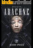 Arachne (Horror Stories 8)
