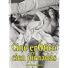 CINE EROTICO EN CIEN JORNADAS (Cine Jaguar)