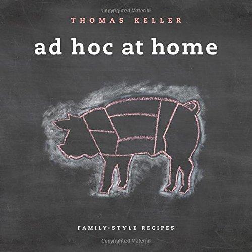 Ad Hoc at Home (Thomas Keller Library)