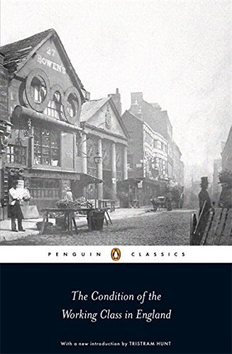 The Condition of the Working Class in England by Friedrich Engels (2009-05-07)