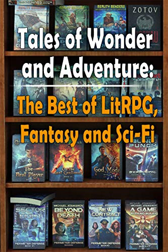 Tales of Wonder and Adventure: The Best of LitRPG, Fantasy and Sci Fi (Publisher's Catalog) (English Edition)