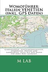 Womoführer: Italien VENETIEN (inkl. GPS Daten)