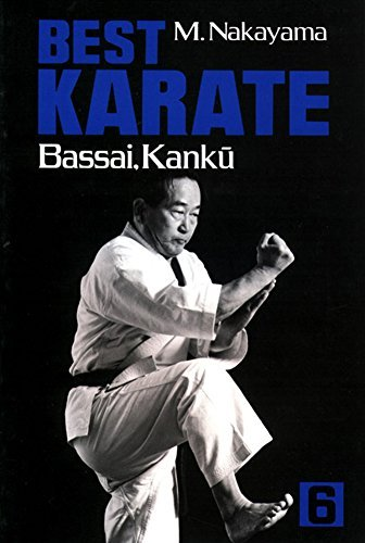 Best Karate, Vol.6: Bassai, Kanku (Best Karate Series) by Masatoshi Nakayama (2013-08-30)
