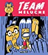 Team Méluche par Bourhis